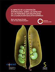 Portada del libro: El impacto de la Convención Internacional de los derechos de las personas con discapacidad en la legislación educativa Española
